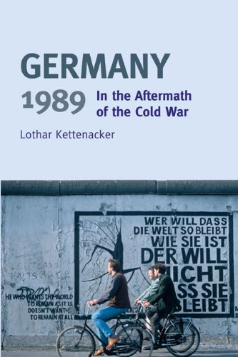 Germany 1989 In the Aftermath of the Cold War  2009 edition cover