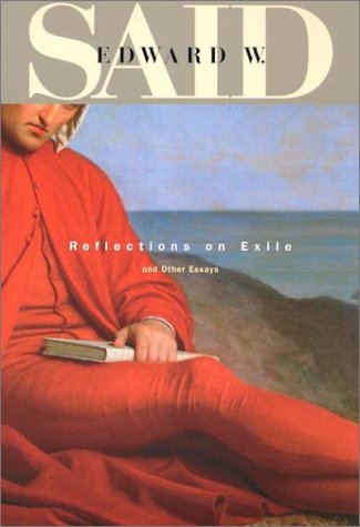 Reflections on Exile and Other Essays   2000 (Reprint) edition cover