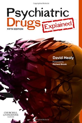Psychiatric Drugs Explained  5th 2009 edition cover