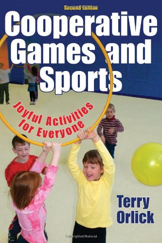 Cooperative Games and Sports Joyful Activities for Everyone 2nd 2006 (Revised) edition cover