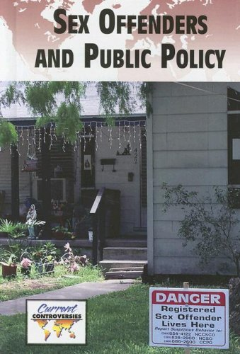 Sex Offenders and Public Policy   2008 9780737737974 Front Cover