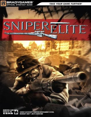Sniper Elite Official Strategy Guide   2005 9780744005974 Front Cover