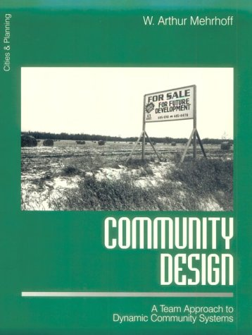 Community Design A Team Approach to Dynamic Community Systems  1999 edition cover