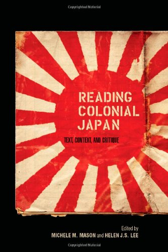 Reading Colonial Japan Text, Context, and Critique  2012 edition cover