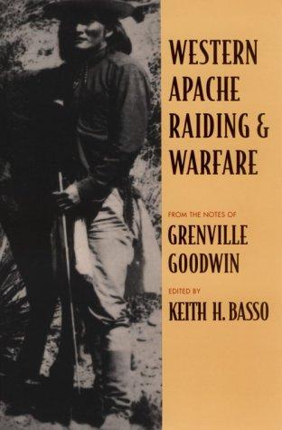 Western Apache Raiding and Warfare   1971 (Reprint) edition cover