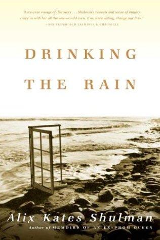 Drinking the Rain A Memoir N/A edition cover