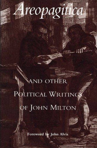 Areopagitica and Other Political Writings of John Milton   1999 9780865971974 Front Cover
