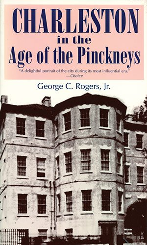 Charleston in the Age of the Pinckneys   1980 edition cover
