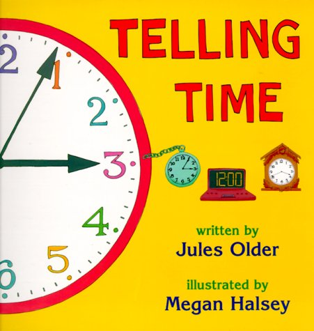Telling Time How to Tell Time on Digital and Analog Clocks  2000 9780881063974 Front Cover