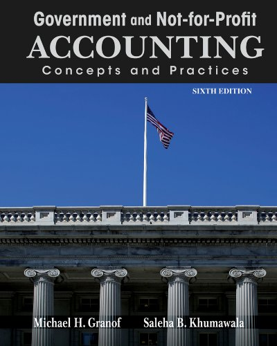 Government and Not-for-Profit Accounting Concepts and Practices 6th 2013 9781118155974 Front Cover