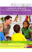 Cengage Advantage Books: a Guidance Approach for the Encouraging Classroom  6th 2014 edition cover