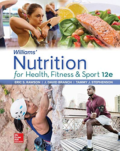 Cover art for Williams' Nutrition for Health, Fitness and Sport, 12th Edition