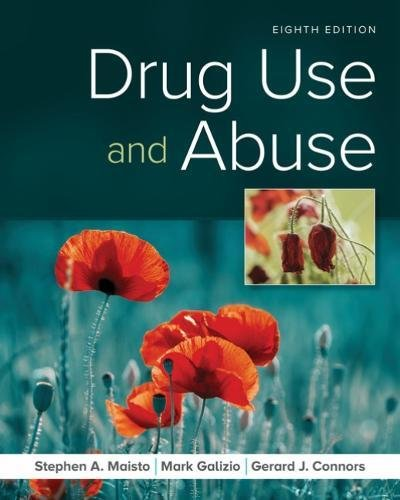Drug Use and Abuse:   2018 9781337408974 Front Cover