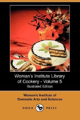 Woman's Institute Library of Cookery -  N/A 9781406539974 Front Cover