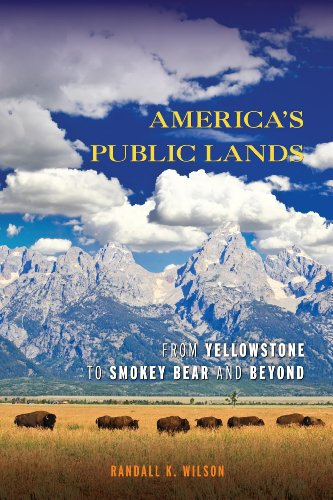America's Public Lands From Yellowstone to Smokey Bear and Beyond  2014 edition cover