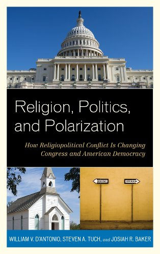 Religion, Politics, and Polarization How Religiopolitical Conflict Is Changing Congress and American Democracy N/A edition cover