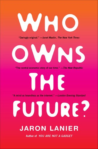 Who Owns the Future?  N/A edition cover