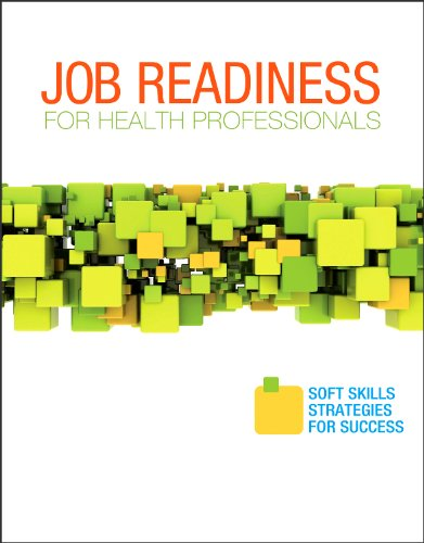 Job Readiness for Health Professionals Soft Skills Strategies for Success 2nd 2012 edition cover