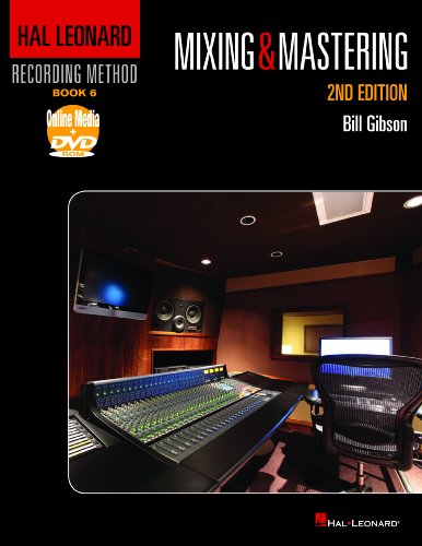 Mixing and Mastering  2nd 2012 (Revised) 9781458402974 Front Cover