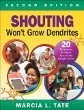 Shouting Won't Grow Dendrites 20 Techniques to Detour Around the Danger Zones 2nd 2014 edition cover