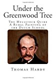 Under the Greenwood Tree The Mellstock Quire - a Rural Painting of the Dutch School N/A 9781492950974 Front Cover