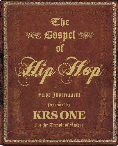 Gospel of Hip Hop First Instrument  2009 edition cover