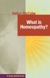 What Is Homeopathy?   2011 9781591202974 Front Cover
