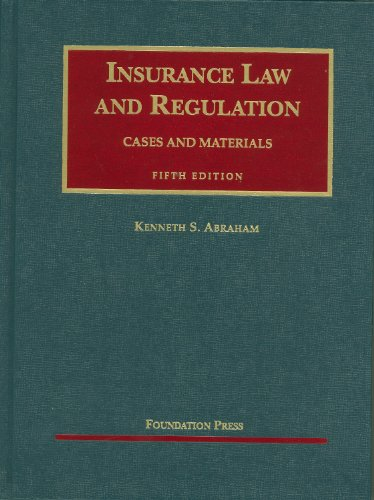 Insurance Law and Regulation  5th 2010 (Revised) edition cover
