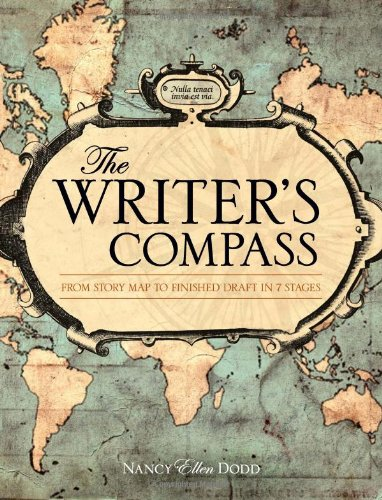 Writer's Compass From Story Map to Finished Draft in 7 Stages  2011 edition cover