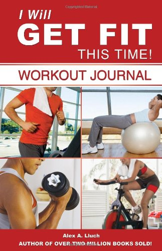 I Will Get Fit This Time! Workout Journal N/A edition cover