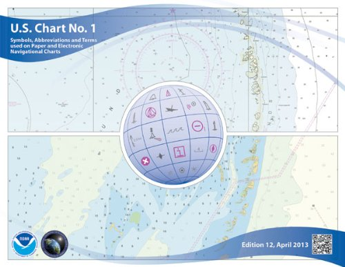 U. S. Chart No. 1 Symbols, Abbreviations and Terms Used on Paper and Electronic Navigational Charts 12th (Revised) edition cover
