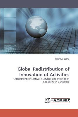 Global Redistribution of Innovation of Activities  N/A 9783838334974 Front Cover