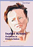 Isabel Krsnic: Parkinson in Kinderschuhen N/A 9783839126974 Front Cover