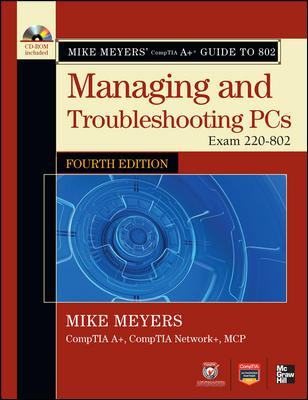 Managing and Troubleshooting PCs Exam 220-802 4th 2013 edition cover