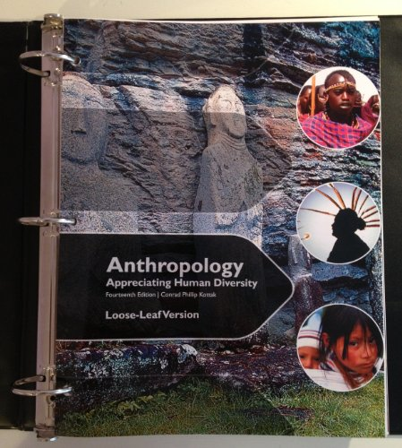 Looseleaf for Anthropology: Appreciating Human Diversity  14th 2011 edition cover