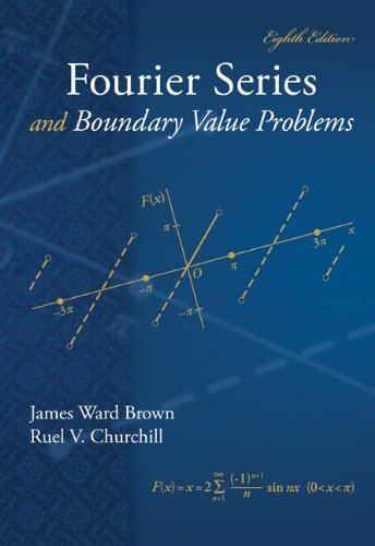 Fourier Series and Boundary Value Problems  8th 2012 edition cover
