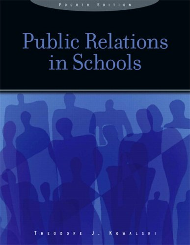 Public Relations in Schools  4th 2008 9780131747975 Front Cover