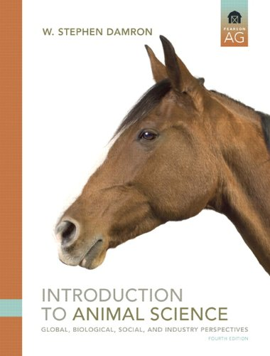 Introduction to Animal Science Global, Biological, Social, and Industry Perspectives 4th 2009 9780136094975 Front Cover