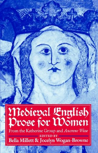 Medieval English Prose for Women Selections from the Katherine Group and Ancrene Wisse  1992 edition cover