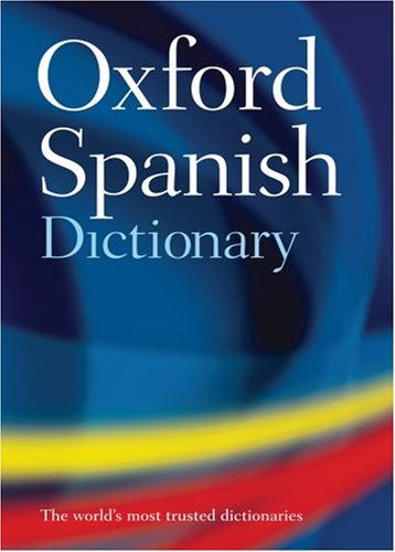 Oxford Spanish Dictionary  4th 2008 edition cover