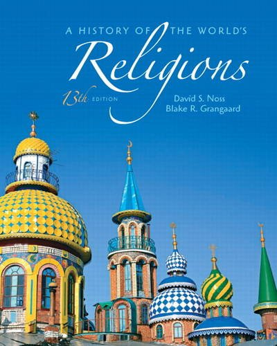 History of the World's Religions  13th 2012 (Revised) edition cover