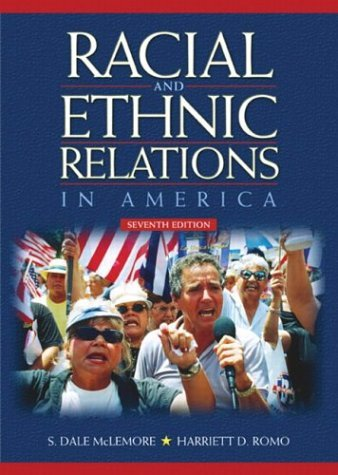 Racial and Ethnic Relations in America  7th 2005 (Revised) edition cover