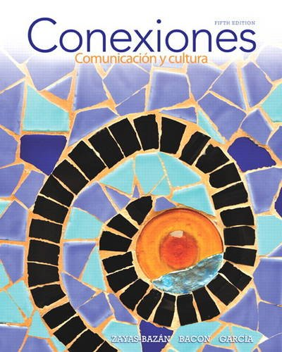 Conexiones Comunicaci�n y Cultura 5th 2014 edition cover