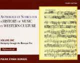 Anthology of Scores Volume I for History of Music in Western Culture  4th 2014 9780205927975 Front Cover