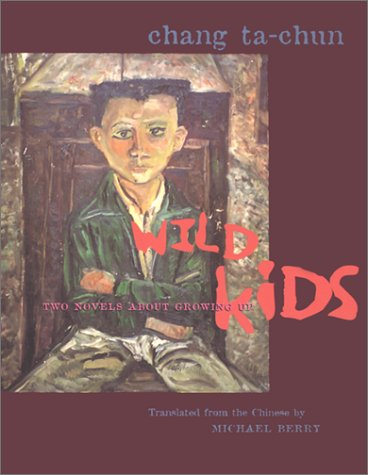 Wild Kids Two Novels about Growing Up  2002 edition cover