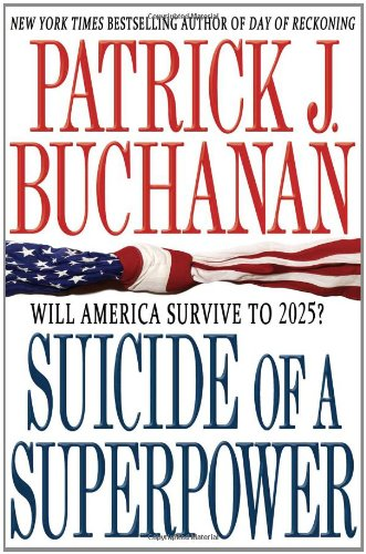 Suicide of a Superpower Will America Survive To 2025?  2011 edition cover