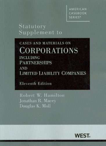 Cases and Materials on Corporations Including Partnerships and Limited Liability Companies, 11th, Statutory Supplement Incl. Partner... Stat. Supplement 11th 2010 (Revised) edition cover