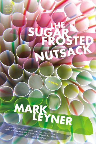 Sugar Frosted Nutsack A Novel  2013 edition cover