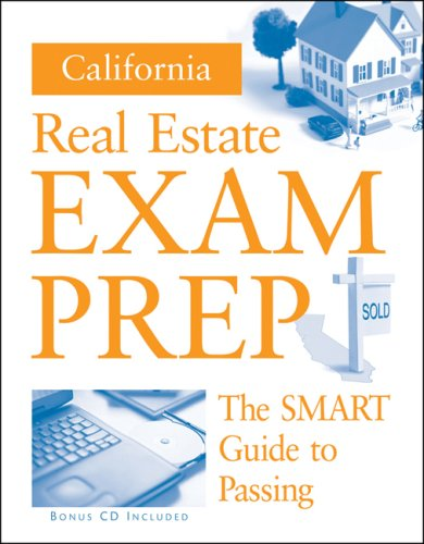 California Real Estate Exam Prep The Smart Guide to Passing  2008 edition cover