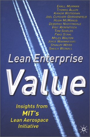 Lean Enterprise Value Insights from MIT's Lean Aerospace Initiative  2002 (Revised) edition cover